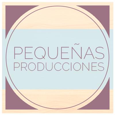 Pequeñas producciones